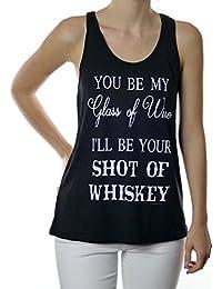 You Be Myガラスのワインの私はあなたのショットWhiskey Drinkingタンクトップ