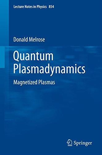 Quantum Plasmadynamics: Magnetized Plasmas (Lecture Notes in Physics)