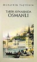 Tarih Aynasinda Osmanli