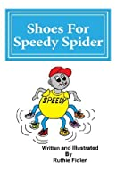 Shoes For Speedy Spider [並行輸入品]