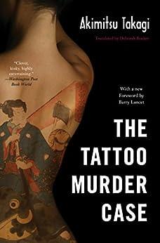 The Tattoo Murder Case (Soho Crime) by [Takagi, Akimitsu]