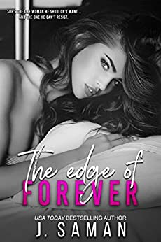 The Edge of Forever (The Edge Series Book 2) by [Saman, J.]