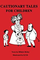 Cautionary Tales for Children [並行輸入品]