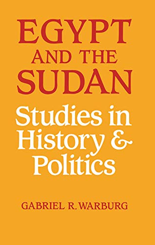 Egypt and the Sudan: Studies in History and Politics (English Edition)