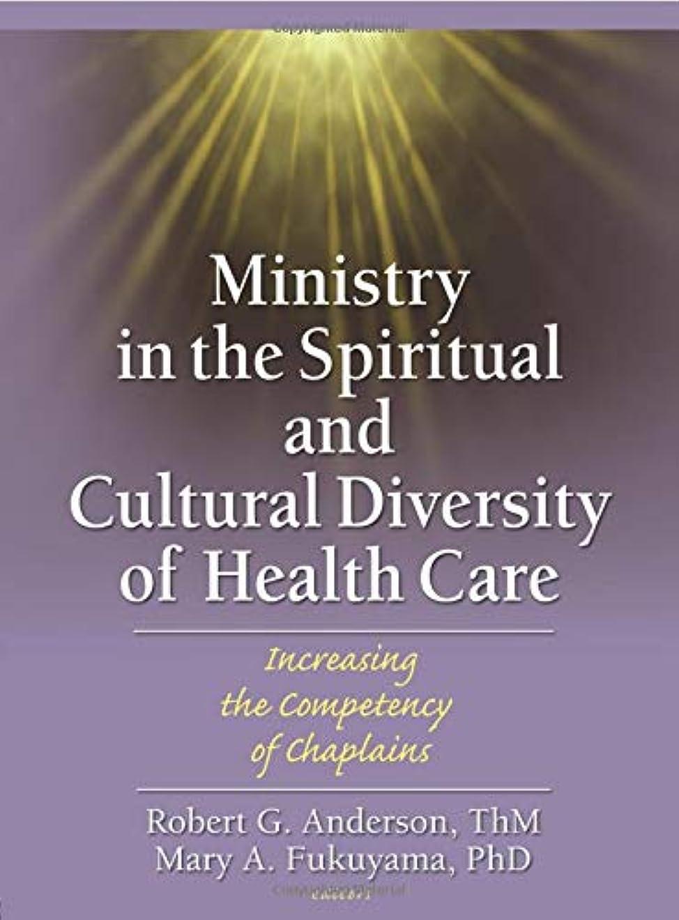 傀儡フォーカスノミネートMinistry in the Spiritual and Cultural Diversity of Health Care