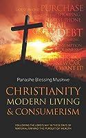 Christianity, Modern Living & Consumerism