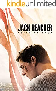 Jack Reacher Never Go Back: Screenplay (English Edition)