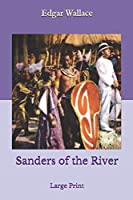 Sanders of the River: Large Print