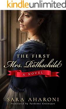 The First Mrs. Rothschild: A Novel