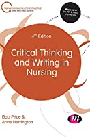 Critical Thinking and Writing in Nursing (Transforming Nursing Practice Series)