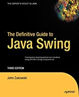 The Definitive Guide to Java Swing (Definitive Guides (Paperback))