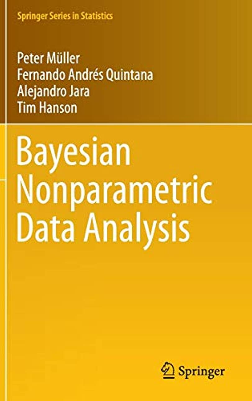 野心的溝トランスペアレントBayesian Nonparametric Data Analysis (Springer Series in Statistics)