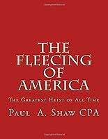 The Fleecing of America