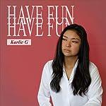 Have Fun