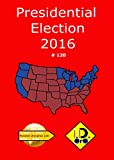 2016 Presidential Election 120 (Japanese Edition) Parallel Universe List