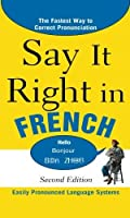 Say It Right in French 2nd Edition (Say It Right! Series) [並行輸入品]