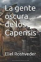 La gente oscura de los Capensis (Thriller y Horror Tales Series Libro 19)