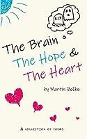 The Brain, the Hope & the Heart
