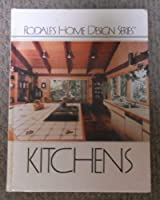 Kitchens (Rodale's Home Design Series)