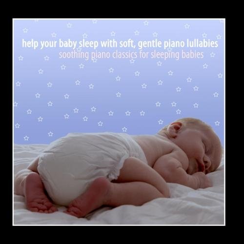 Help Your Baby Sleep With Soft, Gentle Piano Lullabies