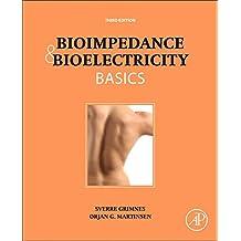 Bioimpedance and Bioelectricity Basics (English Edition)