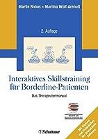 Interaktives Skillstraining fuer Borderline-Patienten: Das Therapeutenmanual - Inklusive Keycard zur Programmfreischaltung - Akkreditiert vom Deutschen Dachverband DBT