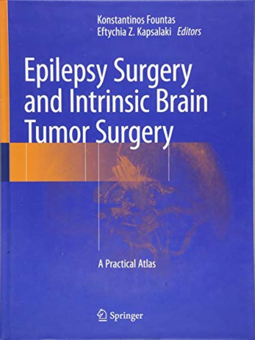 ラウズ付き添い人恩恵Epilepsy Surgery and Intrinsic Brain Tumor Surgery: A Practical Atlas