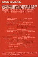 Worterbuch Der Ur- Und Fruhgeschichte: Deutsch-Polnisch/Polnisch-Deutsch (Mitteilungen Der Prahistorischen Kommission) (German and Polish Edition) [並行輸入品]