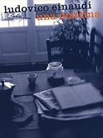 Ludovico Einaudi: Una Mattina