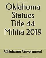 Oklahoma Statues Title 44 Militia 2019