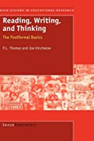 Reading, Writing, and Thinking (Bold Visions in Educational Research)