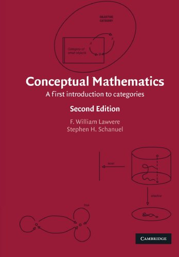 Conceptual Mathematics: A First Introduction to Categoriesの詳細を見る