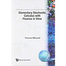 Elementary Stochastic Calculus, With Finance In View: 6