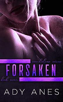 Forsaken (Scandalous Series Book 7) by [Anes, Ady]