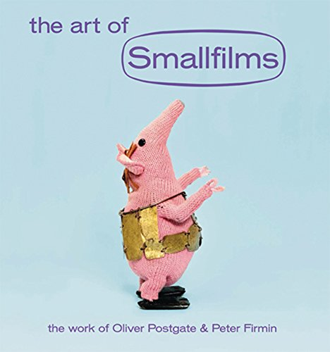 The Art of Smallfilms: The Work of Oliver Postgate & Peter Firmin