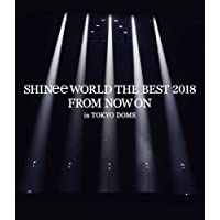 SHINee WORLD THE BEST 2018 ~FROM NOW ON~ in TOKYO DOME