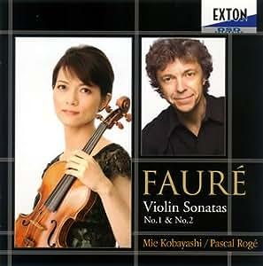 フォーレ:ヴァイオリン・ソナタ第1番、第2番/他