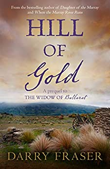Hill Of Gold: Free Prequel by [Fraser, Darry]