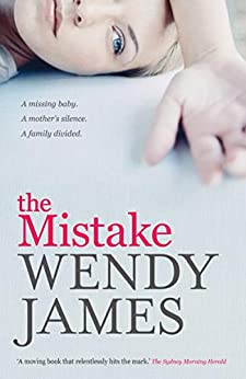 The Mistake by [James, Wendy]