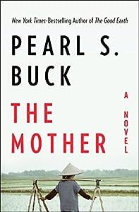 The Mother: A Novel