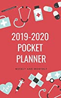 2019-2020 Pocket Planner Weekly and Monthly: Nurse Theme Calendar for To-Do List, Appointment Journal and Academic Agenda Schedule Organizer January 2019 - December 2020