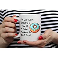 Im Just A Girl Standing In Front Of A Salad Asking It To Be A Donut, Donut Mug-11オンス コーヒーマグ