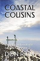 COASTAL COUSINS: Coastal Adventure Series Number 2
