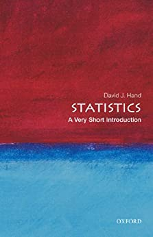 [Hand, David J.]のStatistics: A Very Short Introduction (Very Short Introductions)