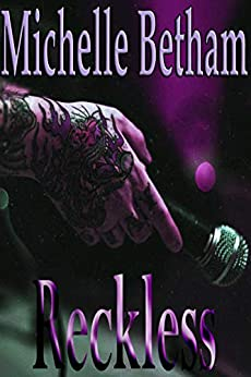 Reckless by [Betham, Michelle]