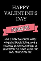 happy valentine's day  Frances Quote: composition notebook :valentine's day gift for an happy valentine day gratitude your lover