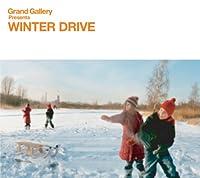 Grand Gallery presents WINTER DRIVE