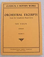 Orchestral Excerpts From the Symphonic Repertoire for Violin Vol. 2 [並行輸入品]