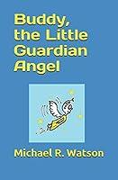 Buddy, the Little Guardian Angel