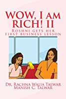 WOW, I am RICH! II: Roshni gets her first business lesson